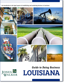 Click here to view our Guide to Doing Business in Louisiana